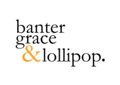 Banter Grace & Lollipop